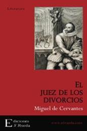 descargar epub El juez de los divorcios – Autor Miguel de Cervantes Saavedra