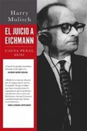 descargar epub El juicio a Eichmann: Causa penal 40/61 – Autor Harry Mulisch