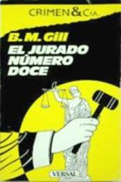 descargar epub El jurado número doce – Autor B. M. Gill