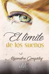 descargar epub El límite de los sueños – Autor Alejandra González gratis