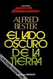 descargar epub El lado oscuro de la tierra – Autor Alfred Bester gratis