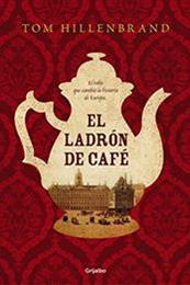 descargar epub El ladrón de café – Autor Tom Hillenbrand