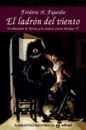 descargar epub El ladrón del viento – Autor Frédéric H. Fajardie gratis