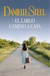 descargar epub El largo camino a casa – Autor Danielle Steel