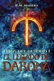 descargar epub El legado de Darona – Autor R.M. Madera