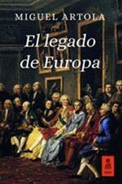 descargar epub El legado de Europa – Autor Miguel Artola