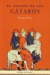 descargar epub El legado de los cátaros – Autor Georg Brun