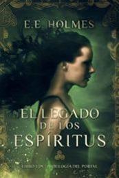 descargar epub El legado de los espíritus – Autor E. E. Holmes