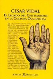 descargar epub El legado del Cristianismo en la cultura occidental – Autor César Vidal
