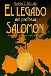 descargar epub El legado del profesor Sálomon – Autor Ruben C. Morató