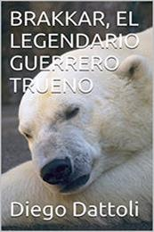 descargar epub El legendario guerrero trueno – Autor Diego Dattoli