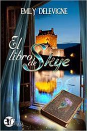 descargar epub El libro de Skye – Autor Emily Delevigne