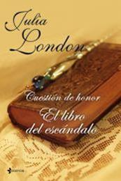 descargar epub El libro del escándalo – Autor Julia London