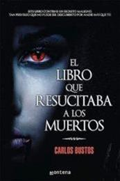 descargar epub El libro que resucitaba a los muertos – Autor Carlos Bustos