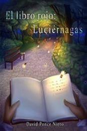 descargar epub El libro rojo: Luciérnagas – Autor David Ponce
