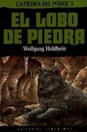 descargar epub El lobo de piedra – Autor Wolfgang Hohlbein