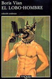 descargar epub El lobo-hombre – Autor Boris Vian