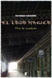 descargar epub El lodo mágico – Autor Esteban Navarro gratis