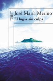 descargar epub El lugar sin culpa – Autor José María Merino gratis