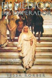 descargar epub El médico del emperador – Autor Tessa Korber