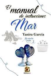 descargar epub El manual de instrucciones de Mar – Autor Yanira García
