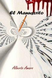 descargar epub El manuscrito – Autor Alberto Amaro Cormenzana