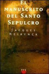 descargar epub El  manuscrito del Santo Sepulcro – Autor Jacques Neirynck
