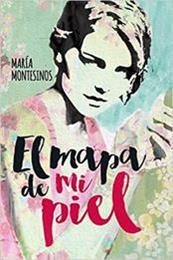 descargar epub El mapa de mi piel – Autor María Montesinos