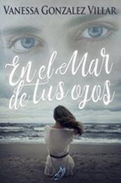 descargar epub El mar en tus ojos – Autor Vanessa González Villar gratis
