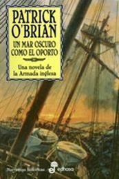 descargar epub El mar oscuro como el oporto – Autor Patrick OBrian gratis