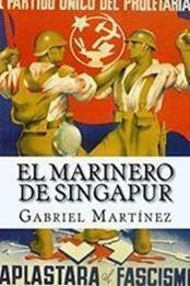 descargar epub El marinero de Singapur – Autor Gabriel Martínez