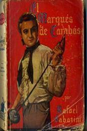 descargar epub El marqués de Carabás – Autor Rafael Sabatini gratis