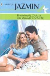 descargar epub El matrimonio más adecuado – Autor Carla Cassidy