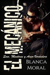descargar epub El mecánico – Autor Blanca Moral