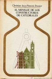 descargar epub El mensaje de los constructores de catedrales – Autor Christian Jacq;François Brunier gratis