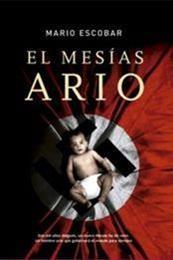 descargar epub El mesías ario – Autor Mario Escobar gratis