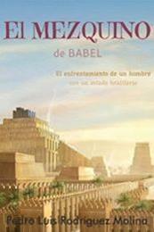 descargar epub El mezquino de Babel – Autor Pedro Luis Rodríguez Molina