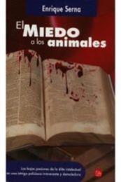descargar epub El miedo a los animales – Autor Enrique Serna