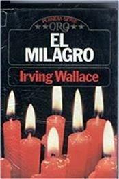descargar epub El milagro – Autor Irving Wallace
