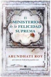 descargar epub El ministerio de la felicidad suprema – Autor Arundhati Roy