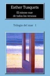descargar epub El mismo mar de todos los veranos – Autor Esther Tusquets