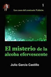 descargar epub El misterio de la alcoba efervescente – Autor Julio García Castillo