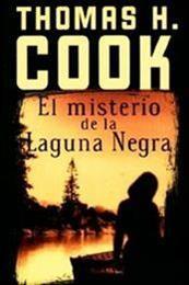 descargar epub El misterio de la laguna negra – Autor Thomas H. Cook