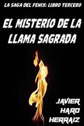 descargar epub El misterio de la llama sagrada – Autor Javier Haro Herráiz gratis
