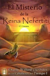 descargar epub El misterio de la reina Nefertiti – Autor C. T. Cassana