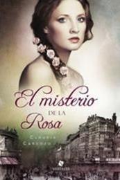 descargar epub El misterio de la rosa – Autor Claudia Cardozo gratis