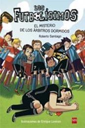 descargar epub El misterio de los árbitros dormidos – Autor Roberto Santiago