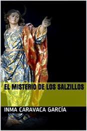 descargar epub El misterio de los Salzillos – Autor Inma Caravaca García