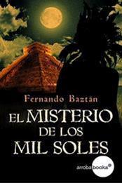 descargar epub El misterio de los mil soles – Autor Fernando Baztan