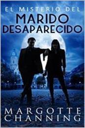 descargar epub El misterio del marido desaparecido – Autor Margotte Channing gratis